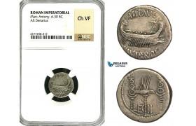 ZC04, Roman Imperatorial, Marcus Antonius (32-30 BC) AR Denarius (3.41g) Galley, NGC Ch VF