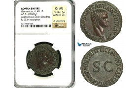ZC13, Roman Empire, Germanicus  (d. 19 AD) Æ As (10.45g) Rome, (struck under Claudius) 42-54 AD, Superb! NGC Ch AU