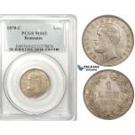 ZK17, Romania, Carol I, 1 Leu 1870-C, Bucharest, Silver, PCGS MS62