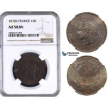 ZL06, France, Third Republic, 10 Centimes 1872-K, Bordeaux, NGC AU58BN
