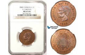 ZM176, Cambodia, Norodom I, 5 Centimes 1860, NGC MS65 (Specimen appearance)
