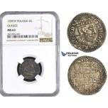 AA436, Poland, Sigismund III, 3 Groschen (Trojak) 1599 IF, Olkusz, Silver, NGC MS63, Pop 1/0