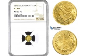 AA719, United States, California Gold, 25 Cents 1871 (Round Liberty, BG 813) NGC MS63PL