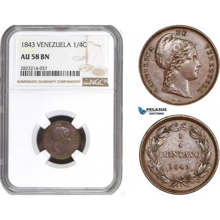AC267, Venezuela, 1/4 Centavo 1843 WW, NGC AU58BN
