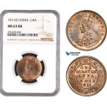 AE521, India (British) George V, 1/4 Anna 1911 (C) Calcutta, NGC MS63RB