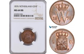 AE879, Netherlands, Willem III, 1 Cent 1876, Utrecht, NGC MS64RB, Pop 1/1