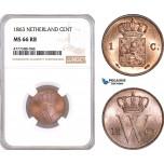 AF121, Netherlands, Willem III, 1 Cent 1863, Utrecht, NGC MS66RB, Pop 1/0