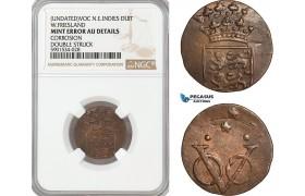 AF443, Netherlands East Indies, VOC, 1 Duit ND, W.Friesland Arms, NGC Mint Error AU Det.