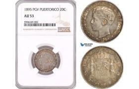 AF621, Puerto Rico (Spanish Adm.) Alfonso XIII, 20 Centavos 1895 PGV, Valencia, Silver, NGC AU53