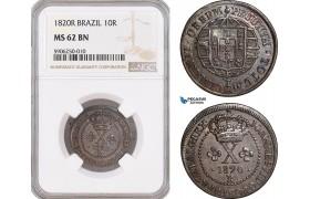 AF654, Brazil, Joao VI, 10 Reis 1820-R, Rio de Janeiro, NGC MS62BN, Pop 1/0