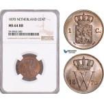 AF951, Netherlands, Willem III, 1 Cent 1870, Utrecht, NGC MS65BN