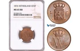 AF952, Netherlands, Willem III, 1 Cent 1876, Utrecht, NGC MS65RB, Pop 2/0 (1/0 as RB)