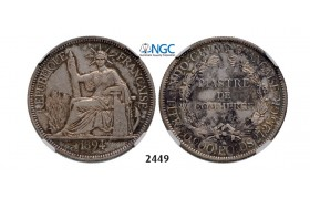 Lot: 2449. France, French Indo China (Vietnam), Piastre 1894-A, Paris, Silver , NGC XF