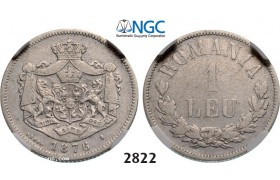 Lot: 2822. Romania, Carol I, 1866-1914, Leu 1876, Brussels, Silver, NGC F12