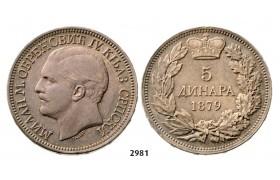 Lot: 2981. Serbia, Milan I. Obrenovic, 1868-1889, 5 Dinara 1879, Vienna, Silver