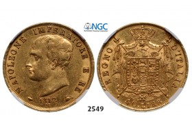 05.05.2013, Auction 2/ 2549. Italy, Kingdom of Napoleon, Napoleon I, 1804-­1814, 40 Lire 1812­-M, Milan, GOLD, NGC AU53