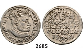 05.05.2013, Auction 2/ 2685. Poland, Stefan Bathory, 1575­-1586, 3 Groschen (Trojak)1581, Olkusz, Silver