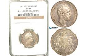 V99, Sweden, Carl XV, 1 Rd. Riksm. 1871/6 ST, Stockholm, Silver, NGC MS62 (Pop 1/1, Finest!) ex. Lissner, SM 34B
