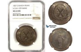 ZM313, Canada, City Bank, Penny Token 1837, NGC MS63BN